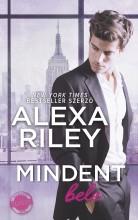 MINDENT BELE - Ekönyv - RILEY, ALEXA