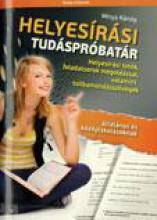 HELYESÍRÁSI TUDÁSPRÓBATÁR - Ebook - MINYA KÁROLY