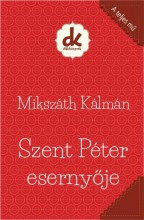 SZENT PÉTER ESERNYŐJE - DIÁKKÖNYVEK (A TELJES MŰ) - Ekönyv - MIKSZÁTH KÁLMÁN
