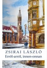 ERRŐL-ARRÓL, INNEN-ONNAN - Ekönyv - ZSIRAI LÁSZLÓ