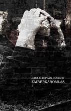 EMBERKÁROMLÁS - Ekönyv - JAGOS ISTVÁN RÓBERT