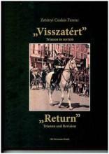 VISSZATÉRT - TRIANON ÉS REVÍZIÓ (KÉTNYELVŰ) - Ekönyv - ZETÉNYI CSUKÁS FERENC