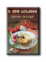 A 100 LEGJOBB TÚRÓS RECEPT - Ekönyv - STB KÖNYVEK KÖNYVKIADÓ KFT.