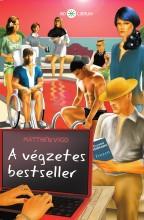 A VÉGZETES BESTSELLER - Ekönyv - VIGO, MATTHEW