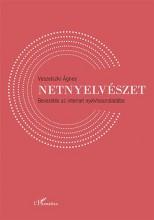 NETNYELVÉSZET - BEVEZETÉS AZ INTERNET NYELVHASZNÁLATÁBA - Ekönyv - VESZELSZKI ÁGNES