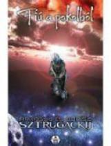 FIÚ A POKOLBÓL - Ekönyv - SZTRUGACKIJ, ARKAGYIJ ÉS BORISZ
