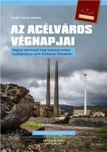 AZ ACÉLVÁROS VÉGNAPJAI - Ekönyv - LÓRÁNT KÁROLY