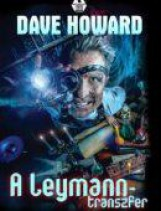 A LEYMANN-TRANSZFER - Ekönyv - HOWARD, DAVE