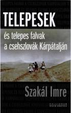 TELEPESEK ÉS TELEPES FALVAK A CSEHSZLOVÁK KÁRPÁTALJÁN - Ekönyv - SZAKÁL IMRE