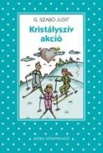 KRISTÁLYSZÍV AKCIÓ - Ekönyv - G. SZABÓ JUDIT