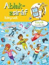 ABLAK-ZSIRÁF - KÜTYÜK ÉS AZ ONLINE VILÁG - Ekönyv - LÉNÁRD ANDRÁS