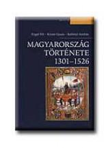 MAGYARORSZÁG TÖRTÉNETE 1301-1526. - Ekönyv - ENGEL PÁL