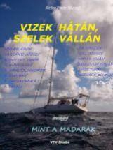 VIZEK HÁTÁN, SZELEK VÁLLÁN, AVAGY MINT A MADARAK - Ekönyv - RÉTEI POÓR JÓZSEF