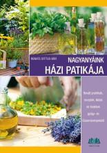 NAGYANYÁINK HÁZI PATIKÁJA - Ekönyv - DITTUS-BÄR, RENATE