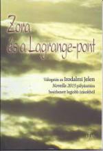 ZORA ÉS A LAGRANGE-PONT - Ekönyv - IRODALMI JELEN (CONCORD MEDIA), ARAD