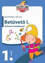 BETŰVETŐ I. - KISBETŰS ÍRÁSFEJLESZTŐ (1. OSZTÁLY) - Ekönyv - BOZSIK ROZÁLIA