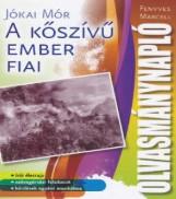 A KŐSZÍVŰ EMBER FIAI - OLVASMÁNYNAPLÓ - Ekönyv - ZEN KÖNYVKIADÓ