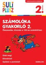 SULI PLUSZ SZÁMOLÓKA GYAKORLÓ 2. - ÖSSZEADÁS, KIVONÁS A 100-AS SZÁMKÖRBEN - Ekönyv - TESSLOFF ÉS BABILON KIADÓI KFT.