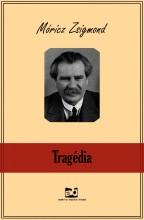 Tragédia - Ebook - Móricz Zsigmond