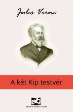 A két Kip testvér - Ekönyv - Verne Gyula/Jules Verne