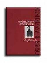 PETŐFI SÁNDOR ÖSSZES VERSEI - OSIRIS KLASSZIKUSOK - - Ekönyv - OSIRIS KIADÓ ÉS SZOLGÁLTATÓ KFT.