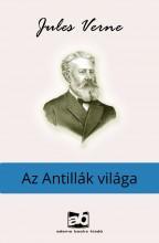 Az Antillák világa - Ekönyv - Verne Gyula/Jules Verne