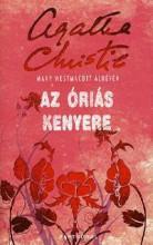 AZ ÓRIÁS KENYERE - KÖTÖTT - - Ekönyv - CHRISTIE, AGATHA