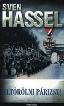 ELTÖRÖLNI PÁRIZST! - Ekönyv - HASSEL, SVEN