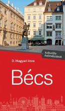 BÉCS - KULTURÁLIS KALANDOZÁSOK - Ekönyv - D. MAGYARI IMRE