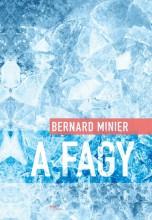 A FAGY - Ebook - MINIER, BERNARD