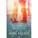 TÉGED AKARLAK - Ebook - MOCCIA, FEDERICO