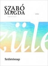 SZÜLETÉSNAP - Ekönyv - SZABÓ MAGDA
