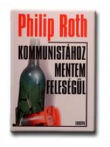 KOMMUNISTÁHOZ MENTEM FELESÉGÜL - Ekönyv - ROTH, PHILIP
