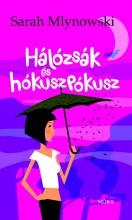 HÁLÓZSÁK ÉS HÓKUSZPÓKUSZ - Ekönyv - MLYNOWSKI,SARAH