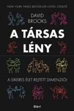 A TÁRSAS LÉNY - A SIKERES ÉLET REJTETT DIMENZIÓI - Ekönyv - BROOKS, DAVID