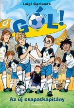 AZ ÚJ CSAPATKAPITÁNY - GÓL! 8. - Ekönyv - GARLANDO, LUIGI