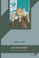 EDVARD BENES - KÖZÉP-EURÓPA ROSSZ SZELLEME - Ekönyv - GULYÁS LÁSZLÓ