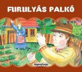 FURULYÁS PALKÓ - MINI POP-UP - Ekönyv - NAPRAFORGÓ KÖNYVKIADÓ