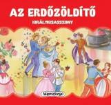 AZ ERDŐZÖLDÍTŐ KIRÁLYKISASSZONY - MINI POP-UP - Ekönyv - NAPRAFORGÓ KÖNYVKIADÓ