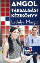 ANGOL TÁRSALGÁSI KÉZIKÖNYV - Ekönyv - ERDÉLYI MARGIT