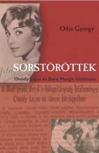 SORSTÖRÖTTEK - ÓNODY LAJOS ÉS BARA MARGIT - Ekönyv - ODZE GYÖRGY