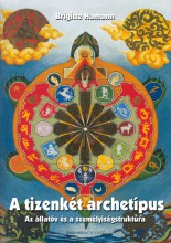 A TIZENKÉT ARCHETÍPUS (2017, ÁTDOLGOZOTT KIADÁS!) - Ekönyv - HAMANN, BRIGITTE