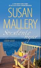 SORSDÖNTŐ NYÁR - Ekönyv - MALLERY, SUSAN