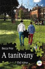 A TANÍTVÁNY - ELSŐ KÖNYV - Ebook - PRIOR, BECCA