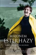 MAJDNEM ESTERHÁZY - Ekönyv - ESZTERHAI KATALIN