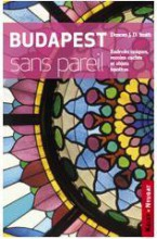 BUDAPEST SANS PAREIL (FRANCIA) - Ekönyv - SMITH, J.D. DUNCAN