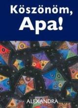 KÖSZÖNÖM, APA! (MINIKÖNYV) - Ebook - EXLEY, HELEN