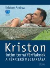 KRISTON INTIM TORNA FÉRFIAKNAK - ÚJ - Ekönyv - KRISTON ANDREA