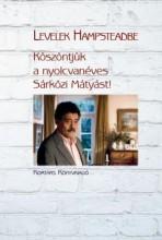 LEVELEK HAMPSTEADBE - KÖSZÖNTJÜK A NYOLCVANÉVES SÁRKÖZI MÁTYÁST! - Ekönyv - KORTÁRS KIADÓ
