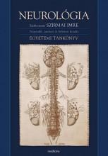 NEUROLÓGIA - EGYETEMI TANKÖNYV (4. JAVÍTOTT KIADÁS) - Ebook - MEDICINA KÖNYVKIADÓ ZRT.